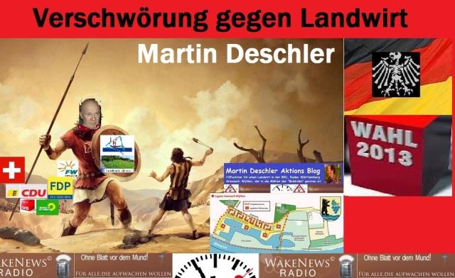 Verschwörung gegen Landwirt Martin Deschler