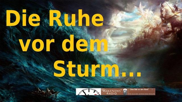 Die Ruhe vor dem Sturm