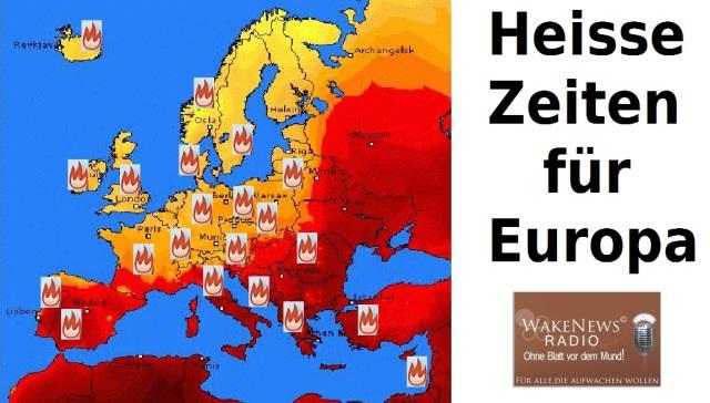 Heisse Zeiten für Europa