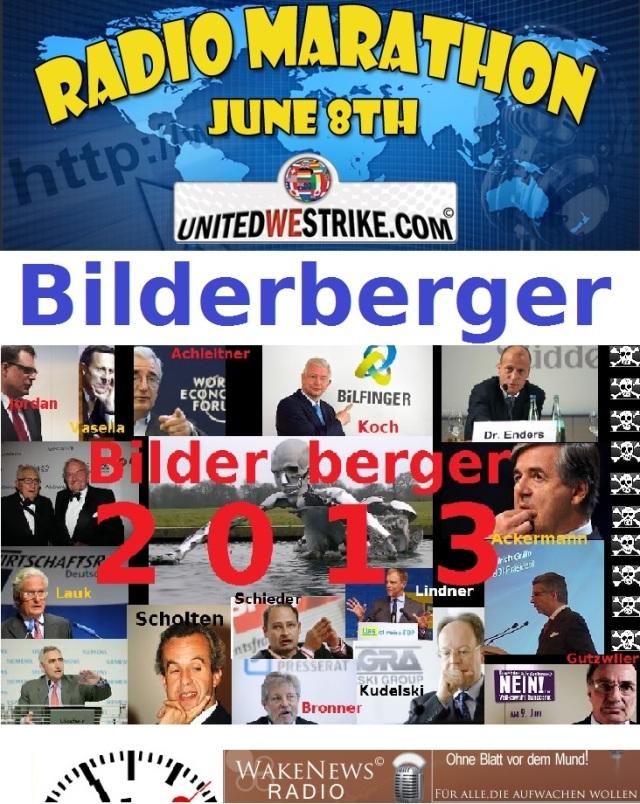 Bilderberger 2013 UNITEDWESTRIKE