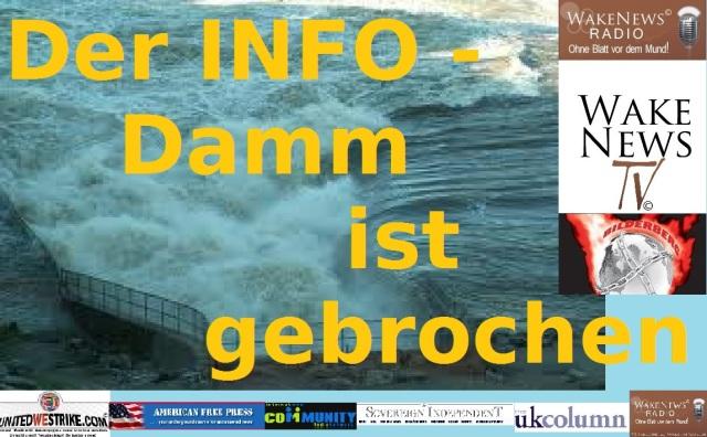Der Info Damm ist gebrochen