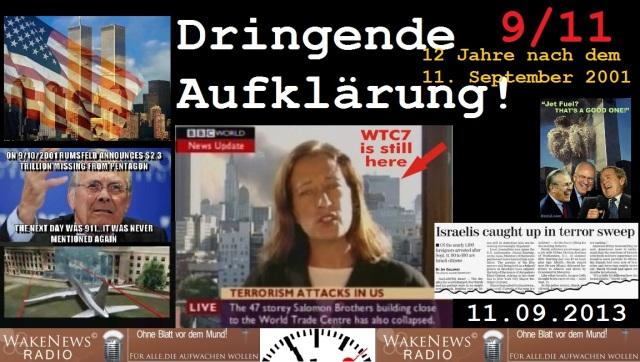 911 Dringende Aufklärung 11.09.2013 Wake News Radio TV