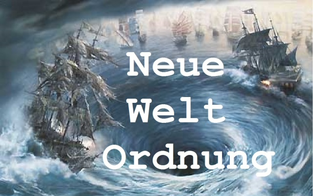 Neue Welt Ordnung Mahlstrom