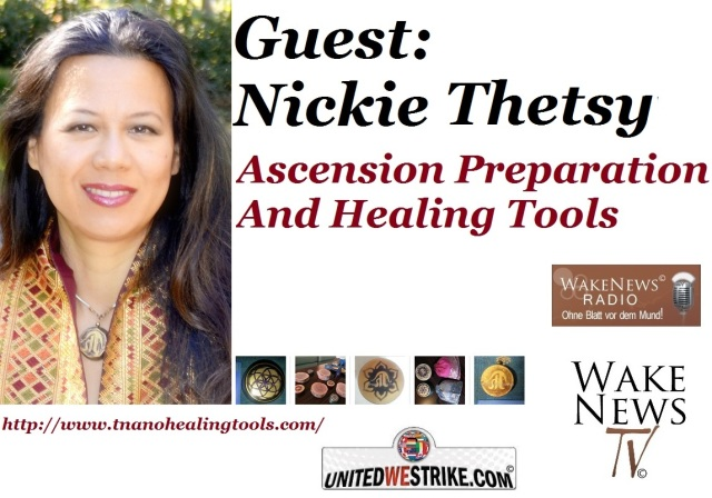 Ascension Preparations And Healing Tools Nickie Thetsy - Wake News Radio TV