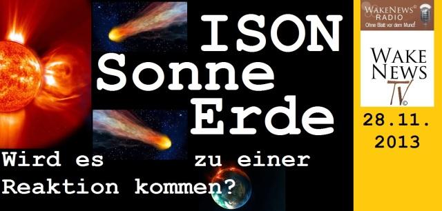ISON Sonne Erde - wird es zu einer Reaktion kommen - Wake News Radio TV