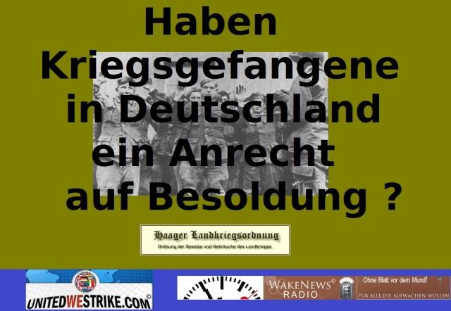 Haben Kriegsgefangene in Deutschland ein Anrecht auf Besoldung