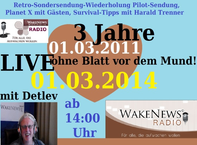 Sondersendung 3 Jahre Wake News Radio 01.03.2014