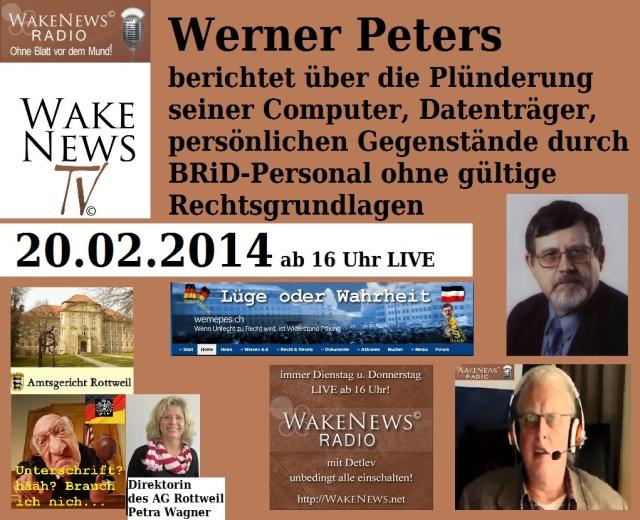 Werner Peters berichtet über die Plünderung durch BRiD-Personal - Wake News Radio TV
