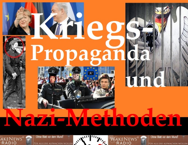 Kriegspropaganda und Nazi-Methoden