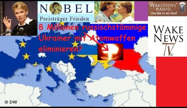 Timoschenko will 8 Millionen russischstämmige Ukrainer mit Atomwaffen eliminieren