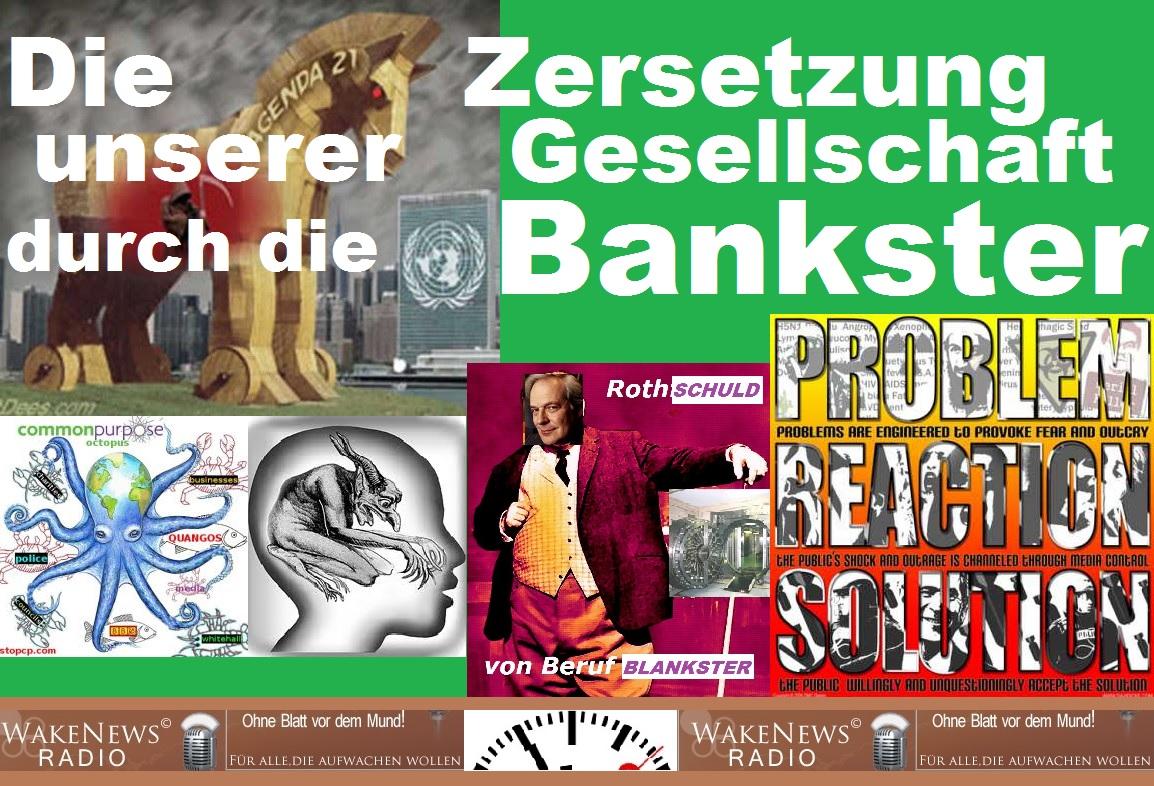 Die Zersetzung unserer Gesellschaft durch die Bankster