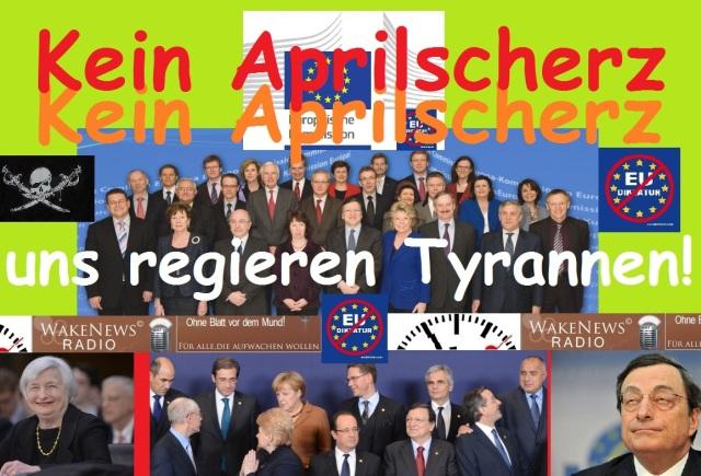 Kein Aprilscherz - uns regieren Tyrannen - Wake News Radio TV