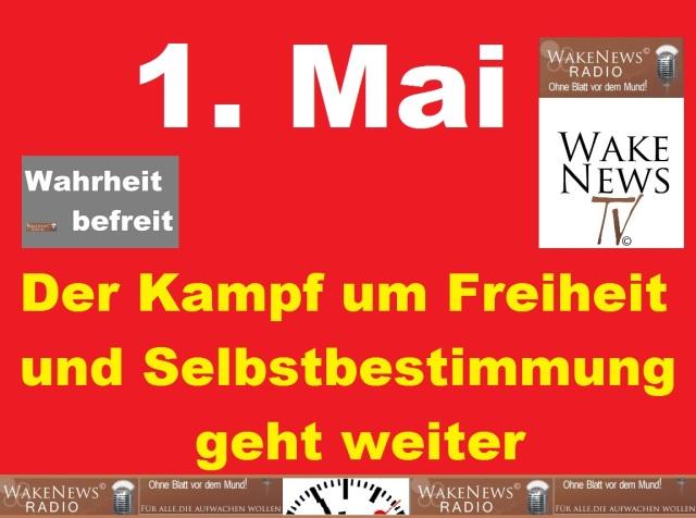 1. Mai - Der Kampf um Freiheit und Selbstbestimmung geht weiter
