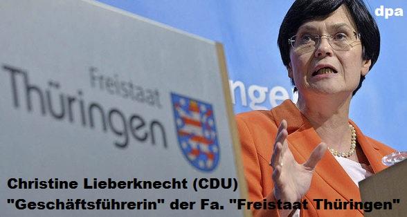 Christine Lieberknecht CDU - Geschäftsführerin der Fa. Freistaat Thüringen