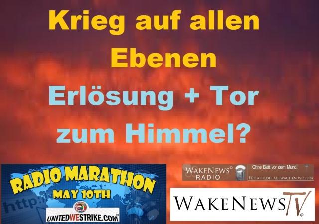 Krieg auf allen Ebenen - Erlösung + Tor zum Himmel UNITEDWESTRIKE Radio Marathon