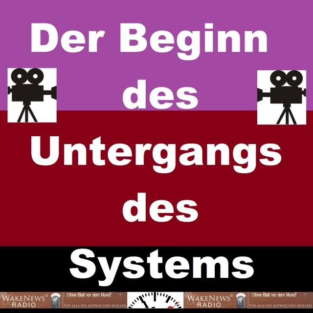 Der Beginn des Untergangs des Systems