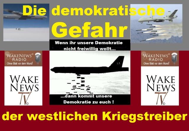 Die demokratische Gefahr der westlichen Kriegstreiber