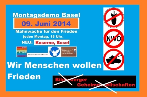 Montagsmahnwache Basel - wir wollen Frieden
