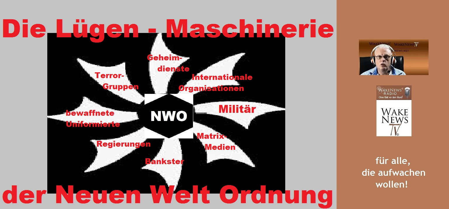 Die Lügenmaschinerie der Neuen Welt Ordnung