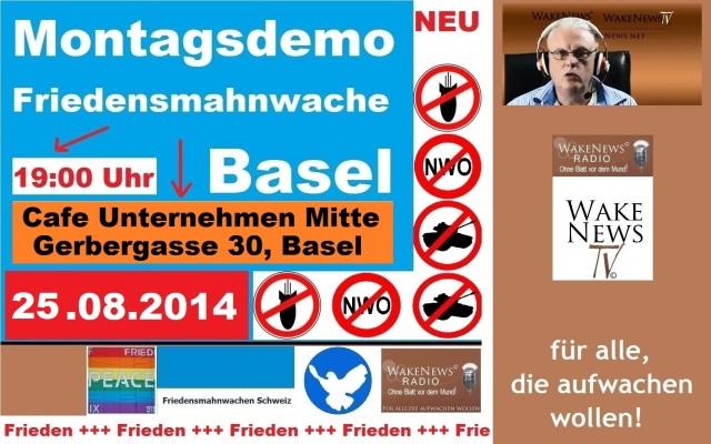 25.08.2014 Friedensmahnwache Basel Unternehmen Mitte