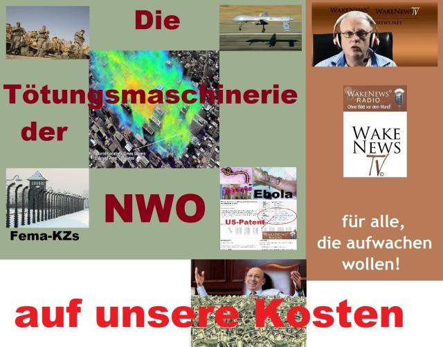 Die Tötungsmaschinerie der NWO auf unsere Kosten - Wake News Radio TV