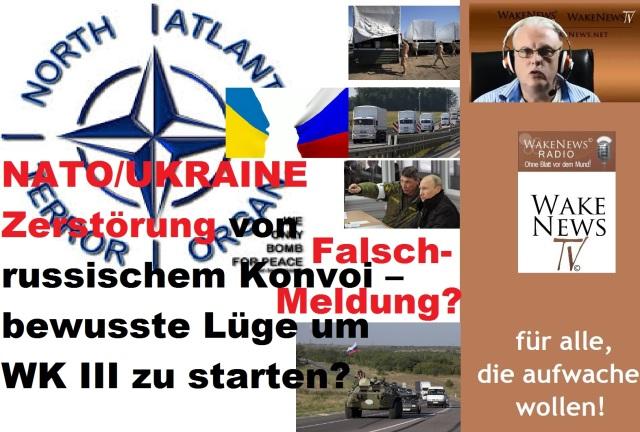 Falschmeldung-NATO Ukraine Zerstörung von russischem Konvoi