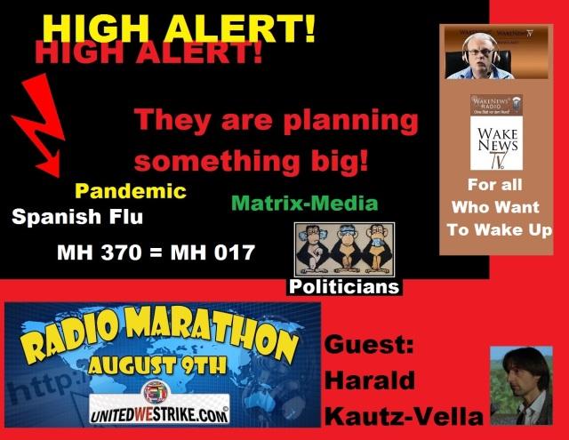 High Alert - They Are Planning Something Big UNITEDWESTRIKE Radio-Marathon 20140809