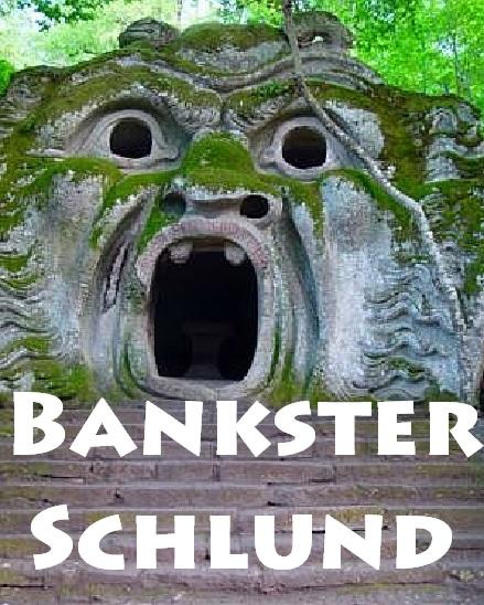 Bankster Schlund