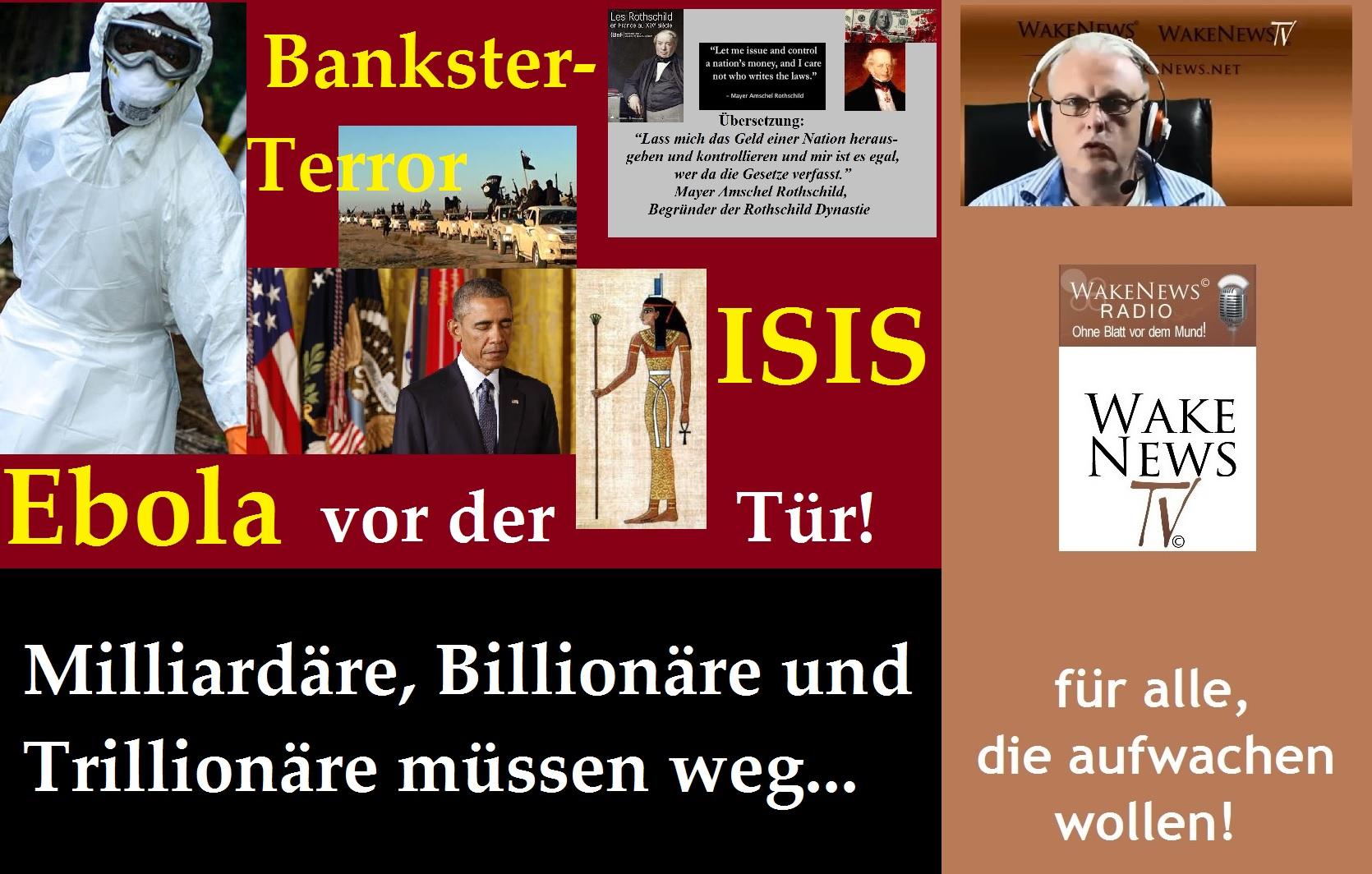 Bankster-Terror, Ebola + ISIS vor der Tür
