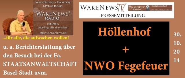 Berichterstattung 30.10.2014 Höllenhof und NWO Fegefeuer