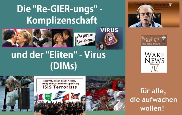 Die ReGIERungs-Komplizenschaft und der Eliten-Virus