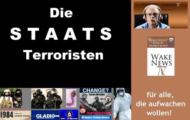 Die STAATS Terroristen