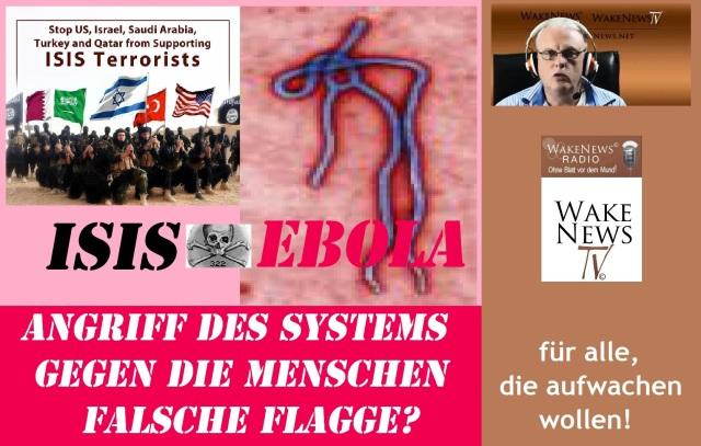 ISIS + EBOLA - Angriff des Systems gegen die Menschen - Falsche Flagge