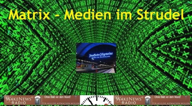 Matrix-Medien im Strudel