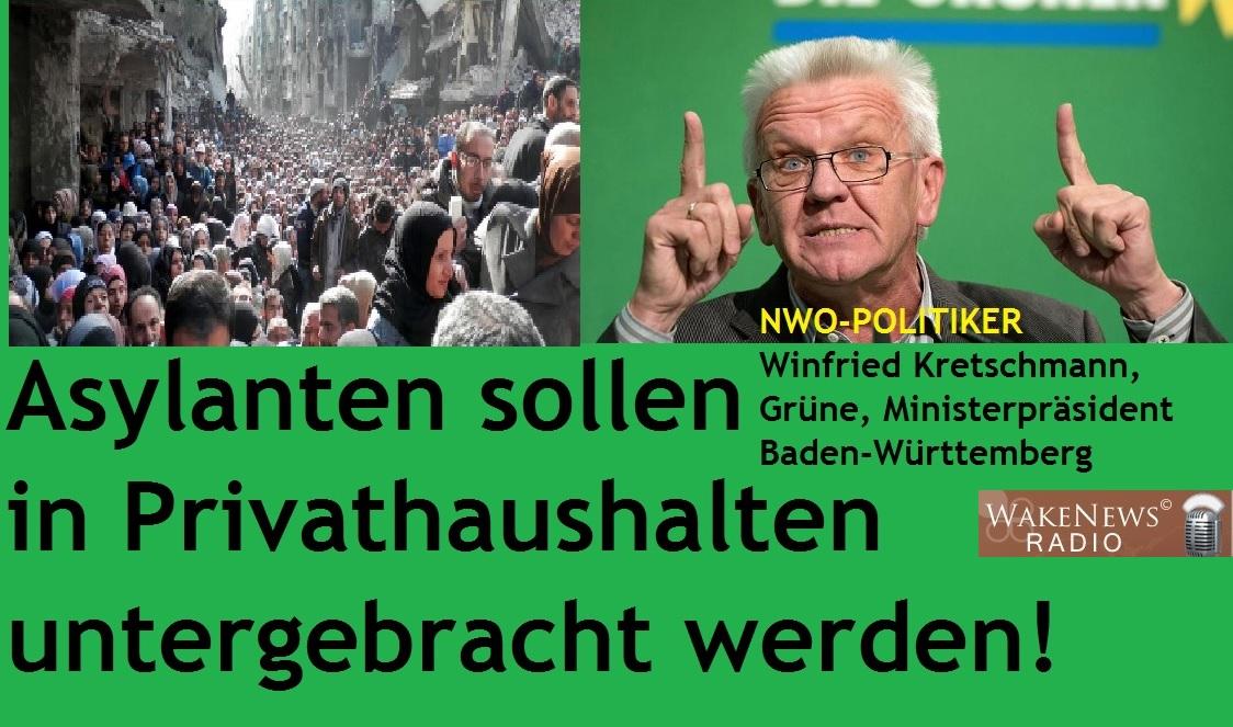 Winfried Kretschmann - Asylanten sollen in Privathaushalten untergebracht werden
