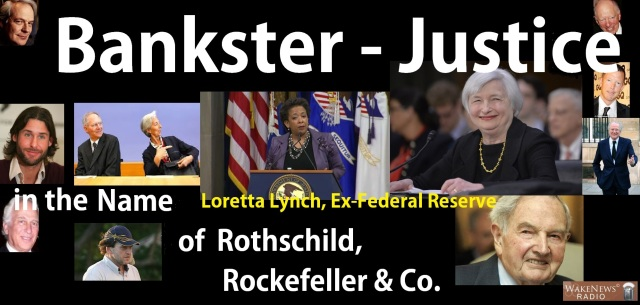 Bankster-Justice in the Name of Rothschild, Rockefeller & Co.