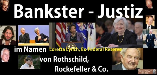 Bankster-Justiz im Namen von Rothschild, Rockefeller & Co.