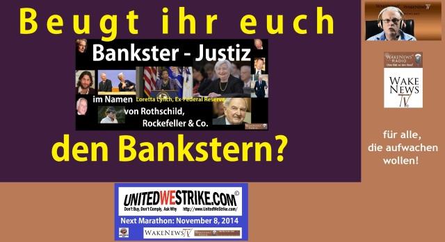 Beugt ihr euch den Bankstern - UNITEDWESTRIKE Radio-Marathon 20141108