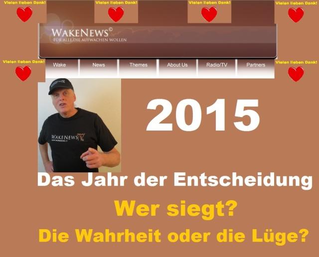 2015 - Das Jahr der Entscheidung - Wer siegt - Wahrheit oder Lüge