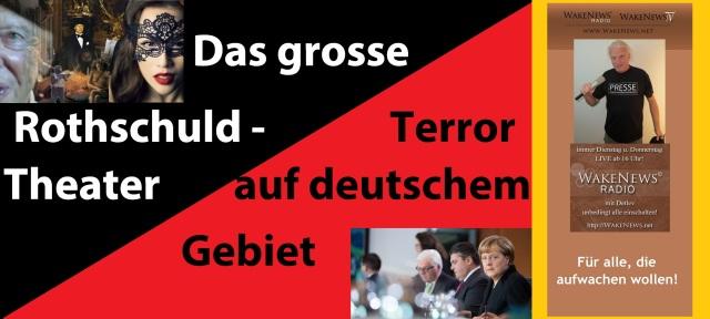 Das grosse Rothschuld-Theater - Terror auf deutschem Gebiet