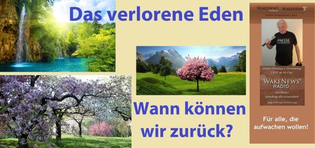 Das verlorene Eden - wann können wir zurück