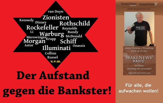 Der Aufstand gegen die Bankster - Wake News Radio TV