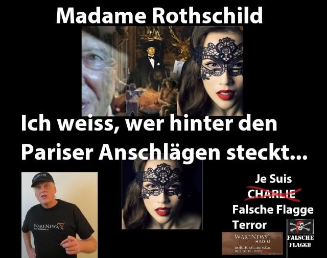 Madame Rothschild - ich weiss wer hinter den Pariser Anschlägen steckt