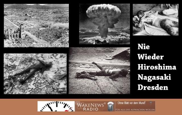 Nie wieder Hiroshima, Nagasaki, Dresden
