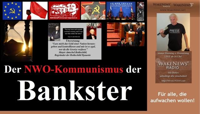Der NWO-Kommunismus der Bankster