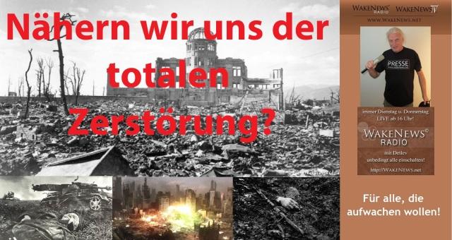 Nähern wir uns der totalen Zerstörung