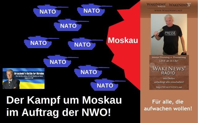 Der Kampf um Moskau im Auftrag der NWO