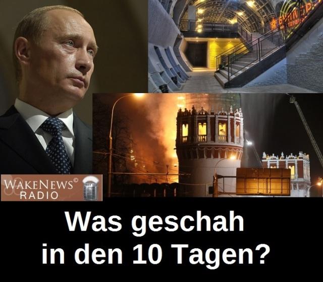 Putin - Was geschah in den 10 Tagen