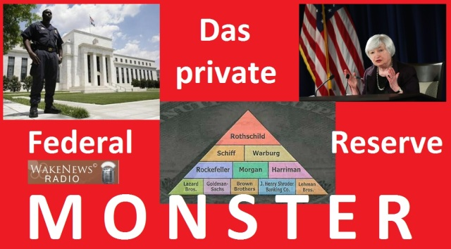 Das Private Federal Reserve Monster