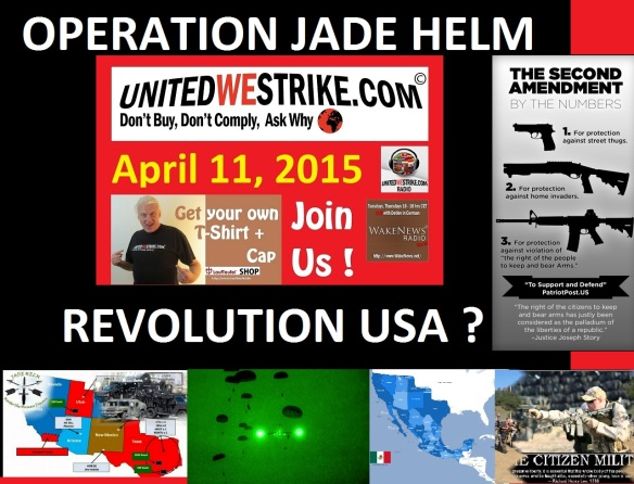 Operation Jade Helm - Revolution USA 20150411